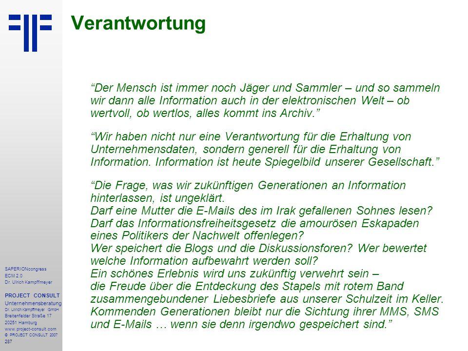 287 SAPERIONcongress ECM 2.0 Dr.Ulrich Kampffmeyer PROJECT CONSULT Unternehmensberatung Dr.