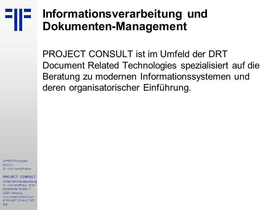 308 SAPERIONcongress ECM 2.0 Dr.Ulrich Kampffmeyer PROJECT CONSULT Unternehmensberatung Dr.