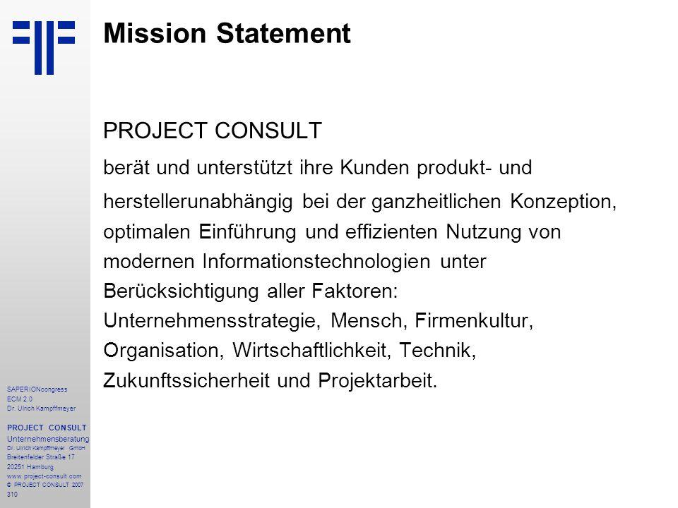 310 SAPERIONcongress ECM 2.0 Dr.Ulrich Kampffmeyer PROJECT CONSULT Unternehmensberatung Dr.