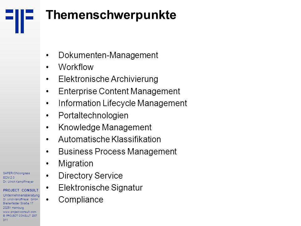 311 SAPERIONcongress ECM 2.0 Dr.Ulrich Kampffmeyer PROJECT CONSULT Unternehmensberatung Dr.