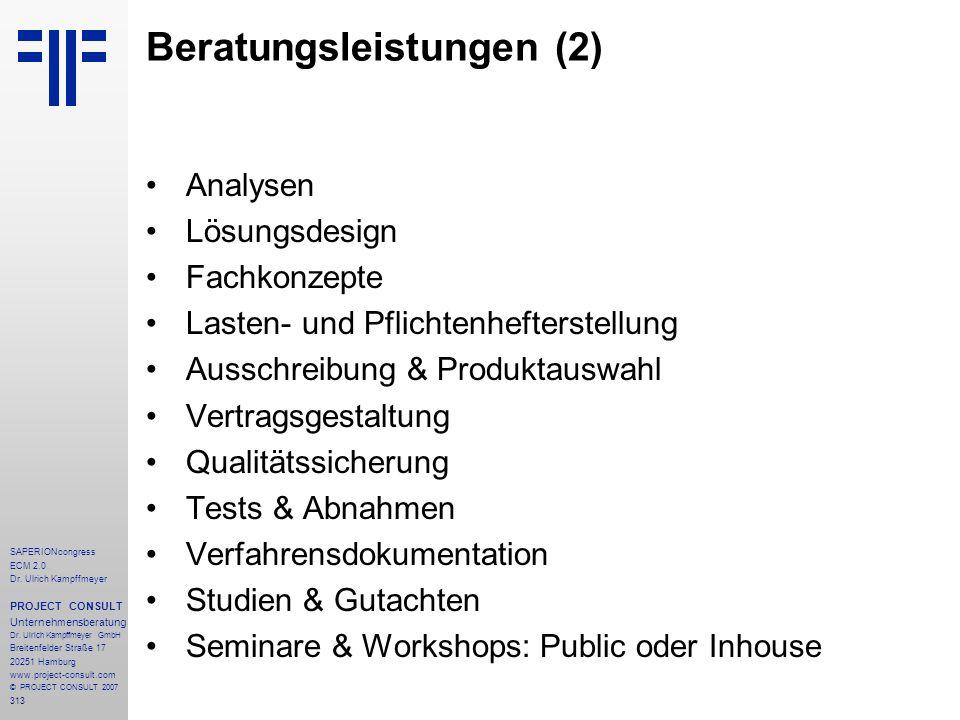 313 SAPERIONcongress ECM 2.0 Dr.Ulrich Kampffmeyer PROJECT CONSULT Unternehmensberatung Dr.