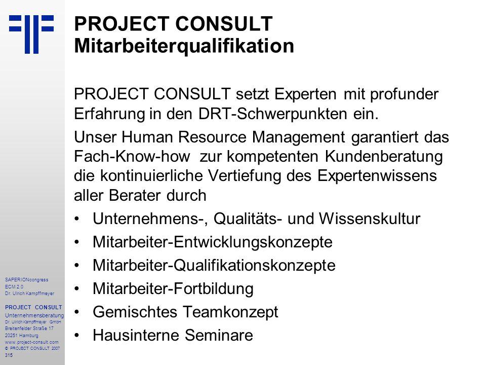 315 SAPERIONcongress ECM 2.0 Dr.Ulrich Kampffmeyer PROJECT CONSULT Unternehmensberatung Dr.