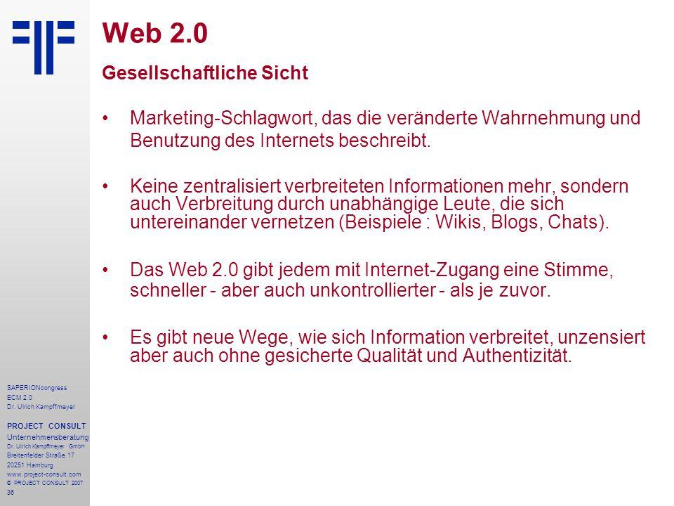 36 SAPERIONcongress ECM 2.0 Dr.Ulrich Kampffmeyer PROJECT CONSULT Unternehmensberatung Dr.