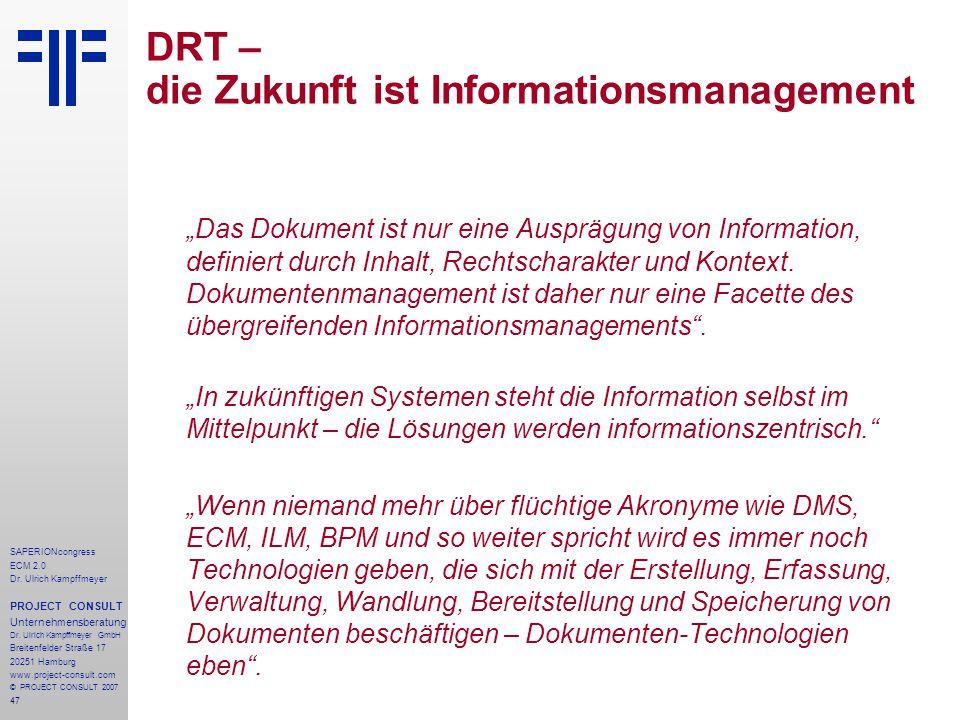 47 SAPERIONcongress ECM 2.0 Dr.Ulrich Kampffmeyer PROJECT CONSULT Unternehmensberatung Dr.