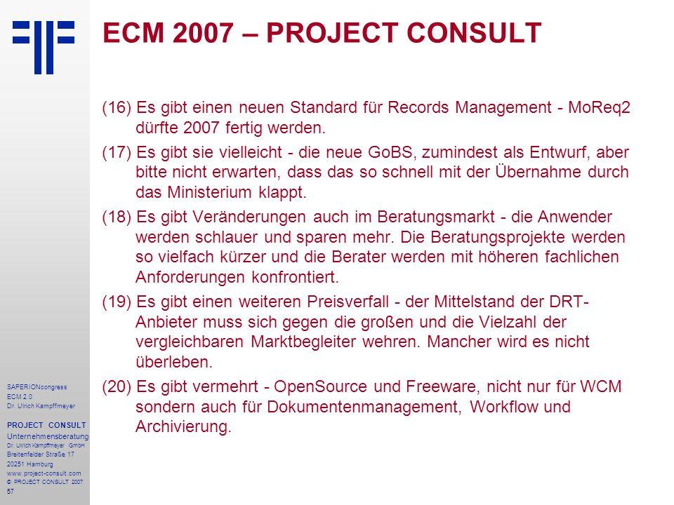 57 SAPERIONcongress ECM 2.0 Dr.Ulrich Kampffmeyer PROJECT CONSULT Unternehmensberatung Dr.