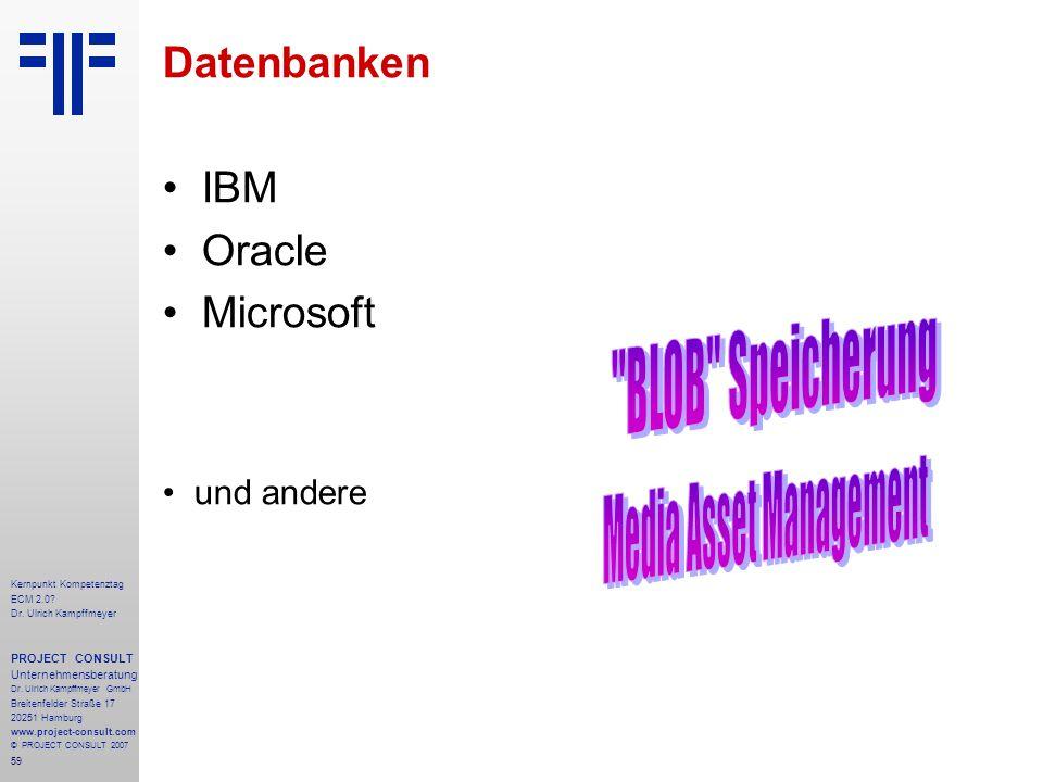 59 Kernpunkt Kompetenztag ECM 2.0. Dr. Ulrich Kampffmeyer PROJECT CONSULT Unternehmensberatung Dr.