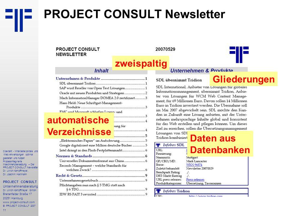 11 Coextant - Mitarbeiterportale und Web Anwendungen optimal gestalten und nutzen Prozessintegrierte Maschinenübersetzung – Der PROJECT CONSULT Newsletter Dr.