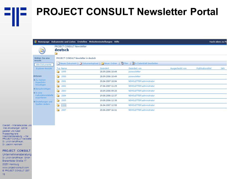 18 Coextant - Mitarbeiterportale und Web Anwendungen optimal gestalten und nutzen Prozessintegrierte Maschinenübersetzung – Der PROJECT CONSULT Newsletter Dr.