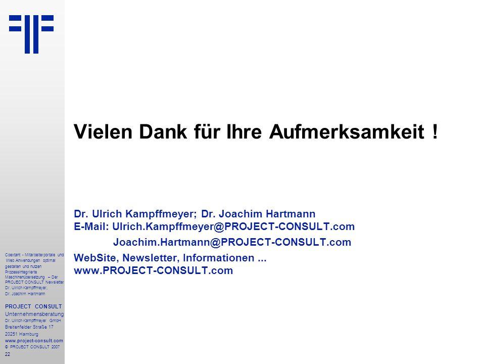 22 Coextant - Mitarbeiterportale und Web Anwendungen optimal gestalten und nutzen Prozessintegrierte Maschinenübersetzung – Der PROJECT CONSULT Newsletter Dr.