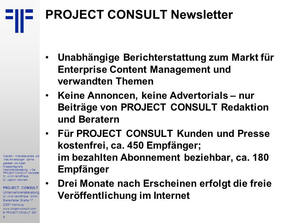 10 Coextant - Mitarbeiterportale und Web Anwendungen optimal gestalten und nutzen Prozessintegrierte Maschinenübersetzung – Der PROJECT CONSULT Newsletter Dr.