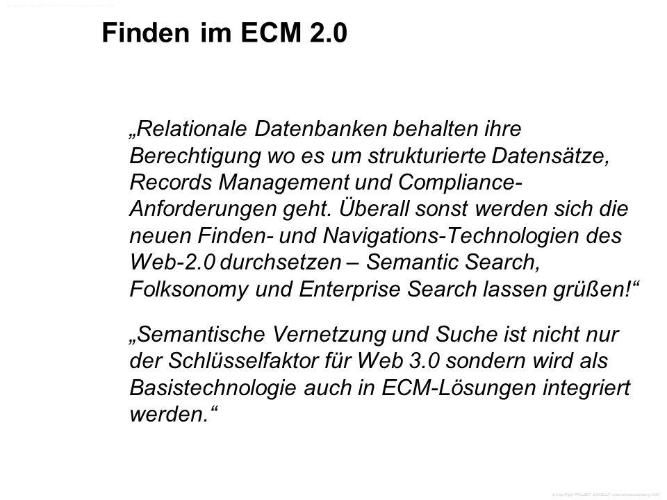 """Finden im ECM 2.0 """"Relationale Datenbanken behalten ihre Berechtigung wo es um strukturierte Datensätze, Records Management und Compliance- Anforderungen geht."""