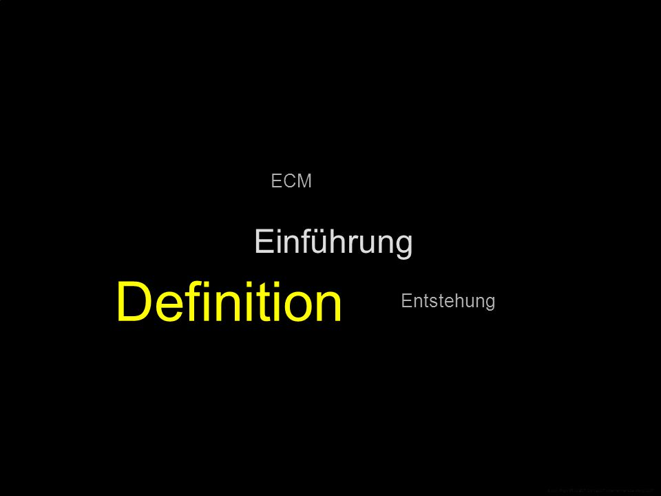 Einführung Entstehung Definition ECM © CopyRight PROJECT CONSULT Unternehmensberatung 2007