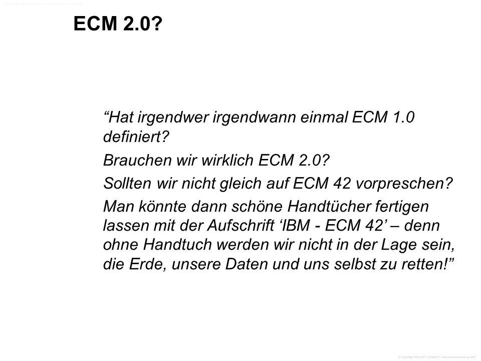 ECM 2.0. Hat irgendwer irgendwann einmal ECM 1.0 definiert.