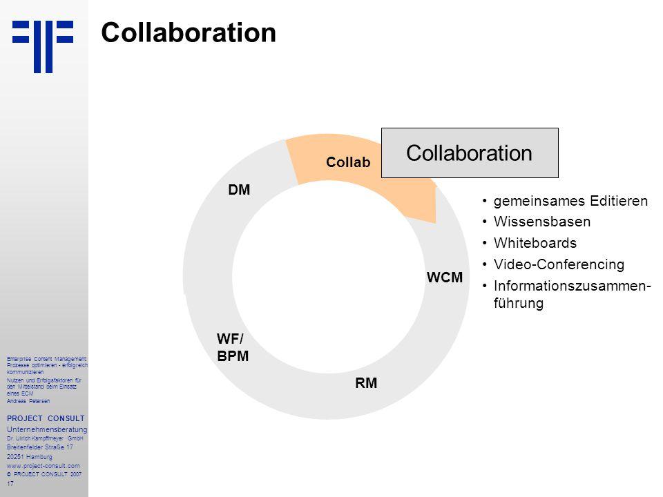 18 Enterprise Content Management: Prozesse optimieren - erfolgreich kommunizieren Nutzen und Erfolgsfaktoren für den Mittelstand beim Einsatz eines ECM Andreas Petersen PROJECT CONSULT Unternehmensberatung Dr.