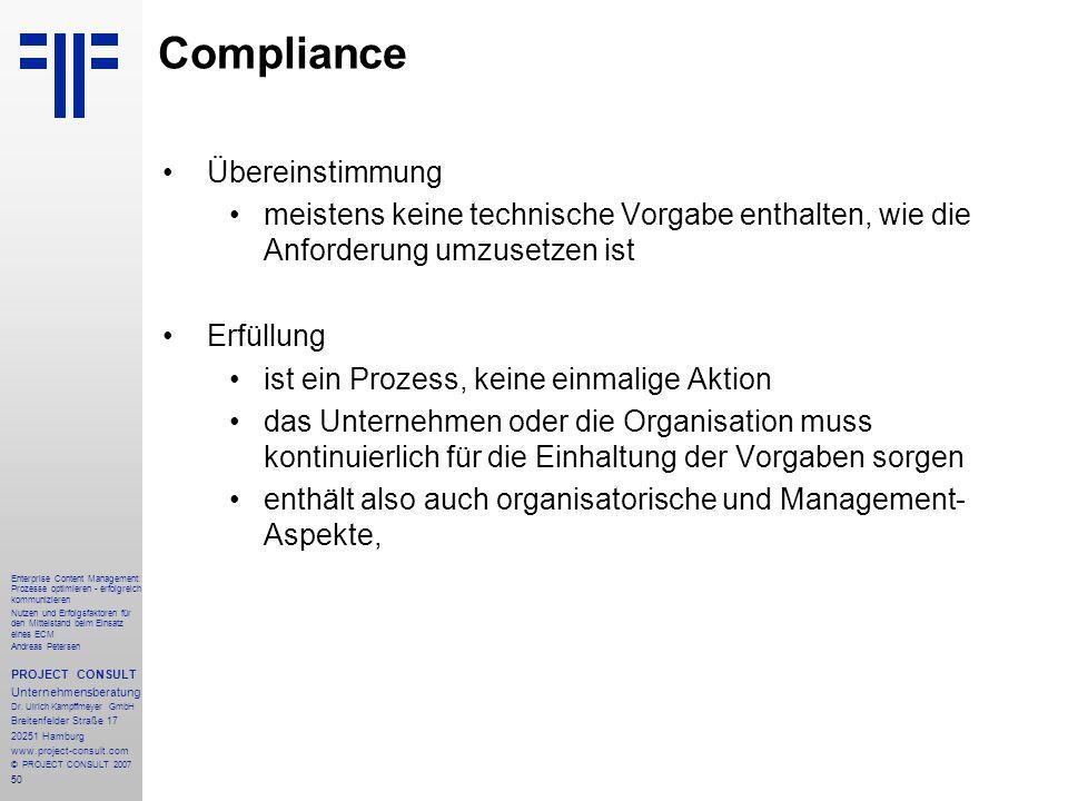 51 Enterprise Content Management: Prozesse optimieren - erfolgreich kommunizieren Nutzen und Erfolgsfaktoren für den Mittelstand beim Einsatz eines ECM Andreas Petersen PROJECT CONSULT Unternehmensberatung Dr.