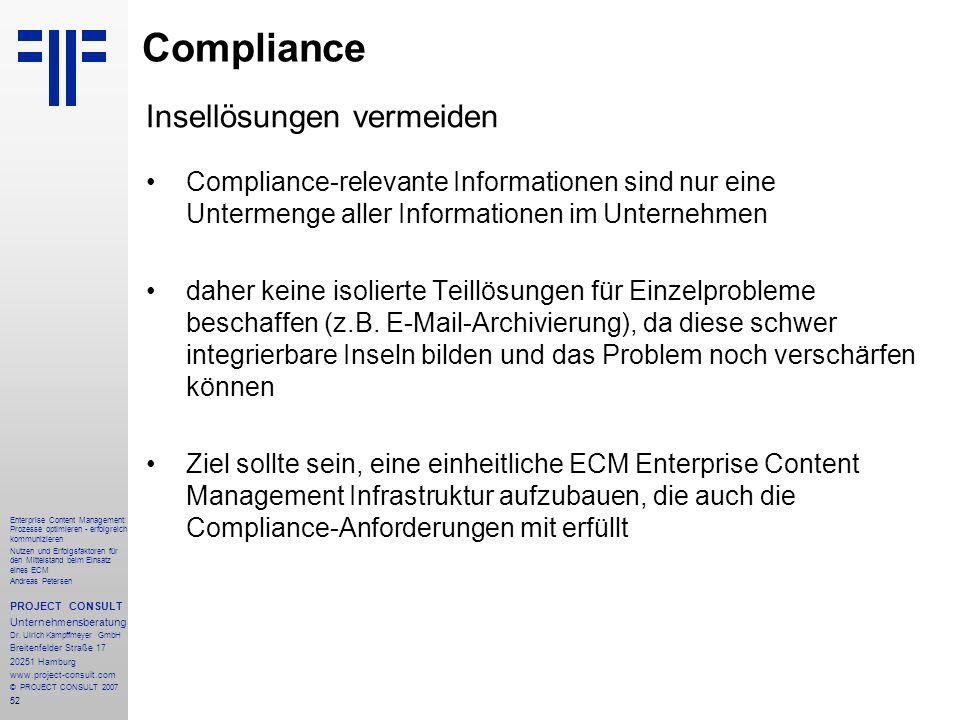 53 Enterprise Content Management: Prozesse optimieren - erfolgreich kommunizieren Nutzen und Erfolgsfaktoren für den Mittelstand beim Einsatz eines ECM Andreas Petersen PROJECT CONSULT Unternehmensberatung Dr.