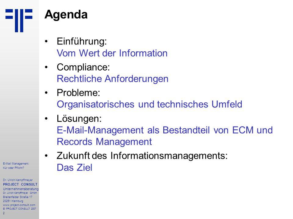 2 E-Mail Management: Kür oder Pflicht. Dr.