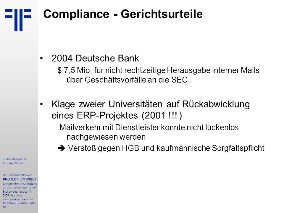 26 E-Mail Management: Kür oder Pflicht. Dr.