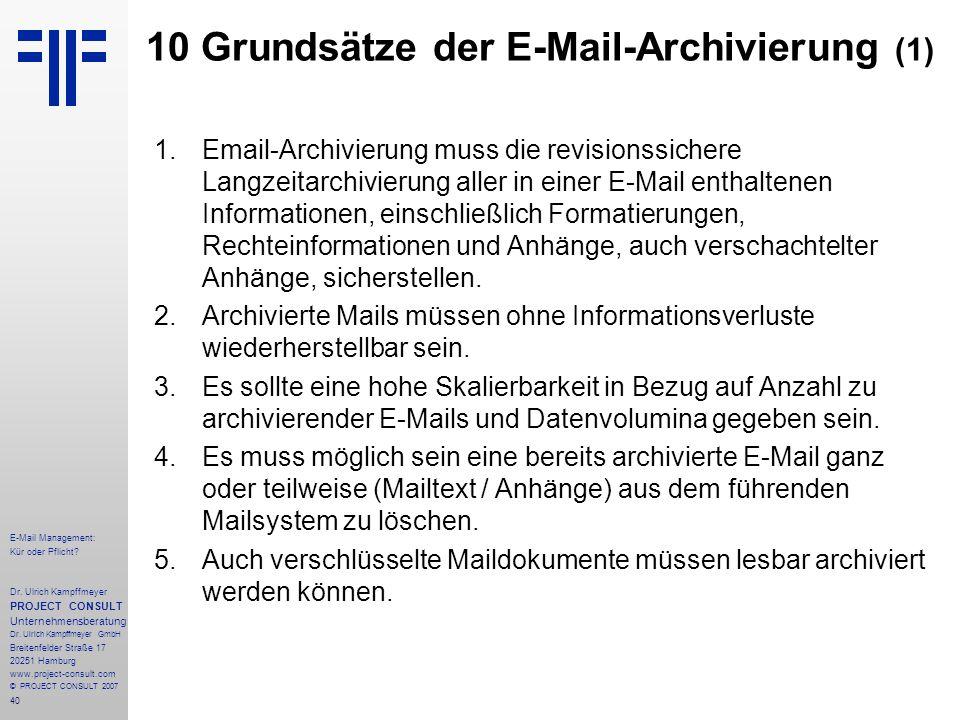 40 E-Mail Management: Kür oder Pflicht. Dr.