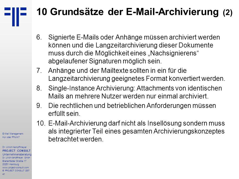 41 E-Mail Management: Kür oder Pflicht. Dr.