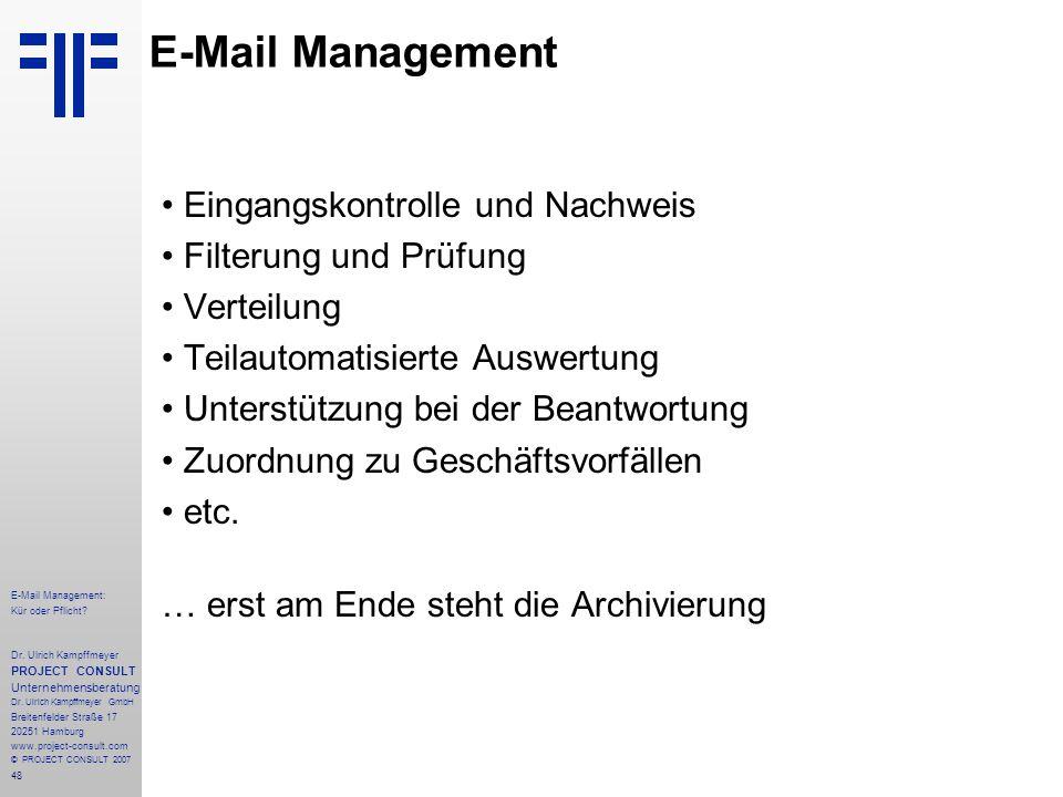 48 E-Mail Management: Kür oder Pflicht. Dr.