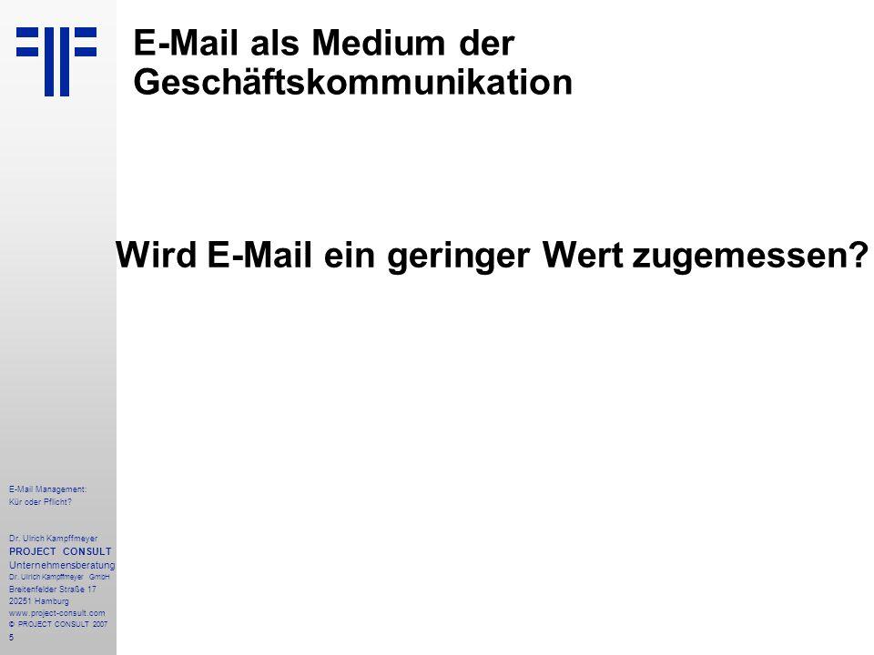 5 E-Mail Management: Kür oder Pflicht. Dr.