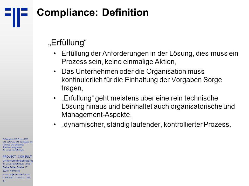 30 IT-Betrieb & RZ Forum 2007 ILM, CDP und IIM: Strategien für sicheres und effizientes Speichermanagement Dr.