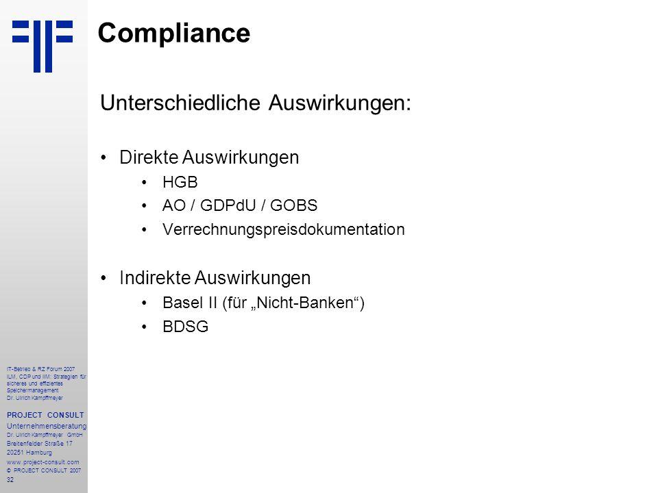 32 IT-Betrieb & RZ Forum 2007 ILM, CDP und IIM: Strategien für sicheres und effizientes Speichermanagement Dr.