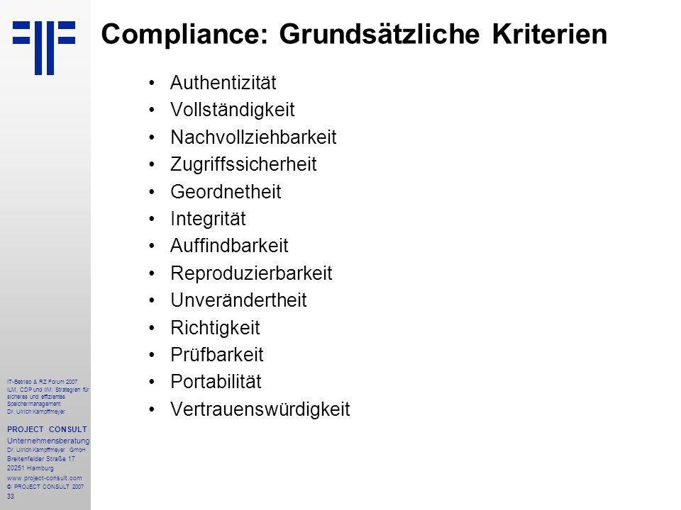 33 IT-Betrieb & RZ Forum 2007 ILM, CDP und IIM: Strategien für sicheres und effizientes Speichermanagement Dr.
