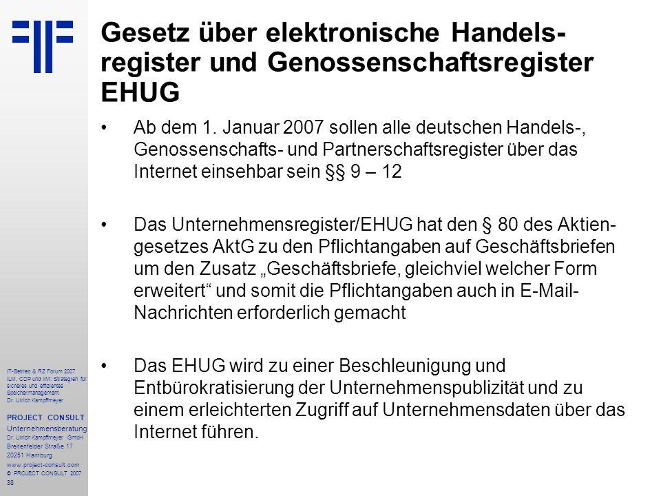 38 IT-Betrieb & RZ Forum 2007 ILM, CDP und IIM: Strategien für sicheres und effizientes Speichermanagement Dr.