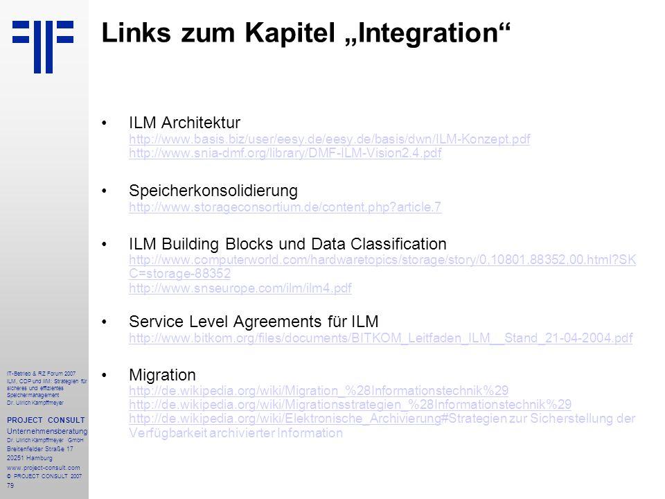 79 IT-Betrieb & RZ Forum 2007 ILM, CDP und IIM: Strategien für sicheres und effizientes Speichermanagement Dr.