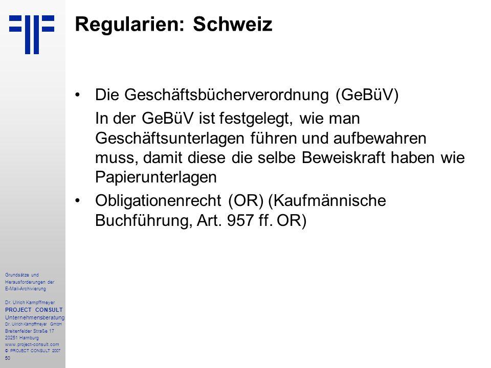 50 Grundsätze und Herausforderungen der E-Mail-Archivierung Dr. Ulrich Kampffmeyer PROJECT CONSULT Unternehmensberatung Dr. Ulrich Kampffmeyer GmbH Br