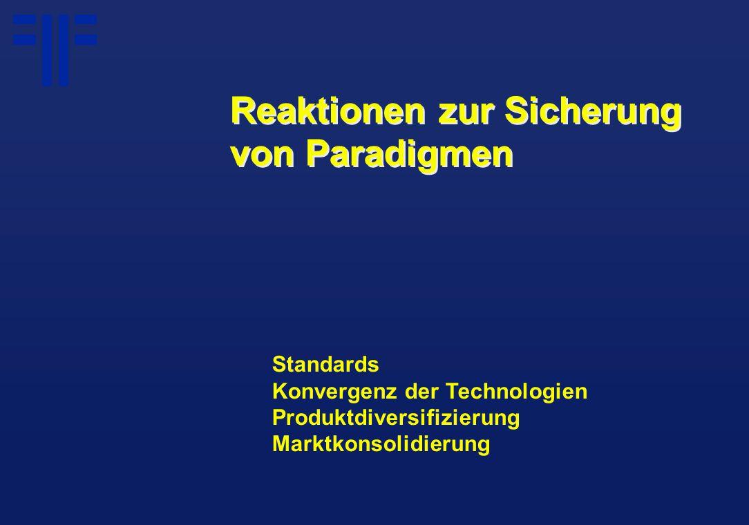 Standards Konvergenz der Technologien Produktdiversifizierung Marktkonsolidierung