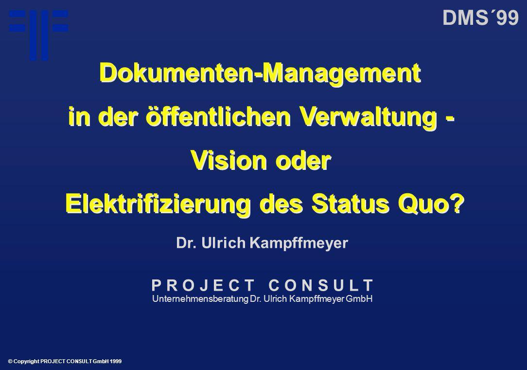 Dokumenten-Management in der öffentlichen Verwaltung - Vision oder Elektrifizierung des Status Quo.