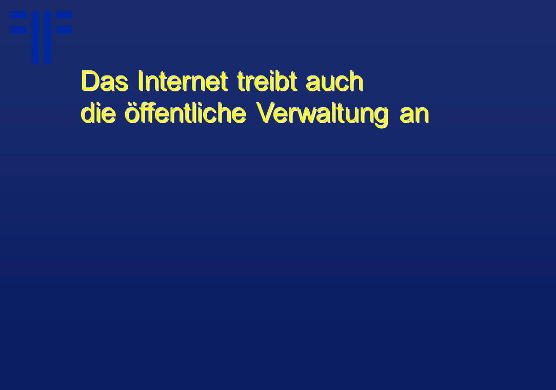 Das Internet treibt auch die öffentliche Verwaltung an