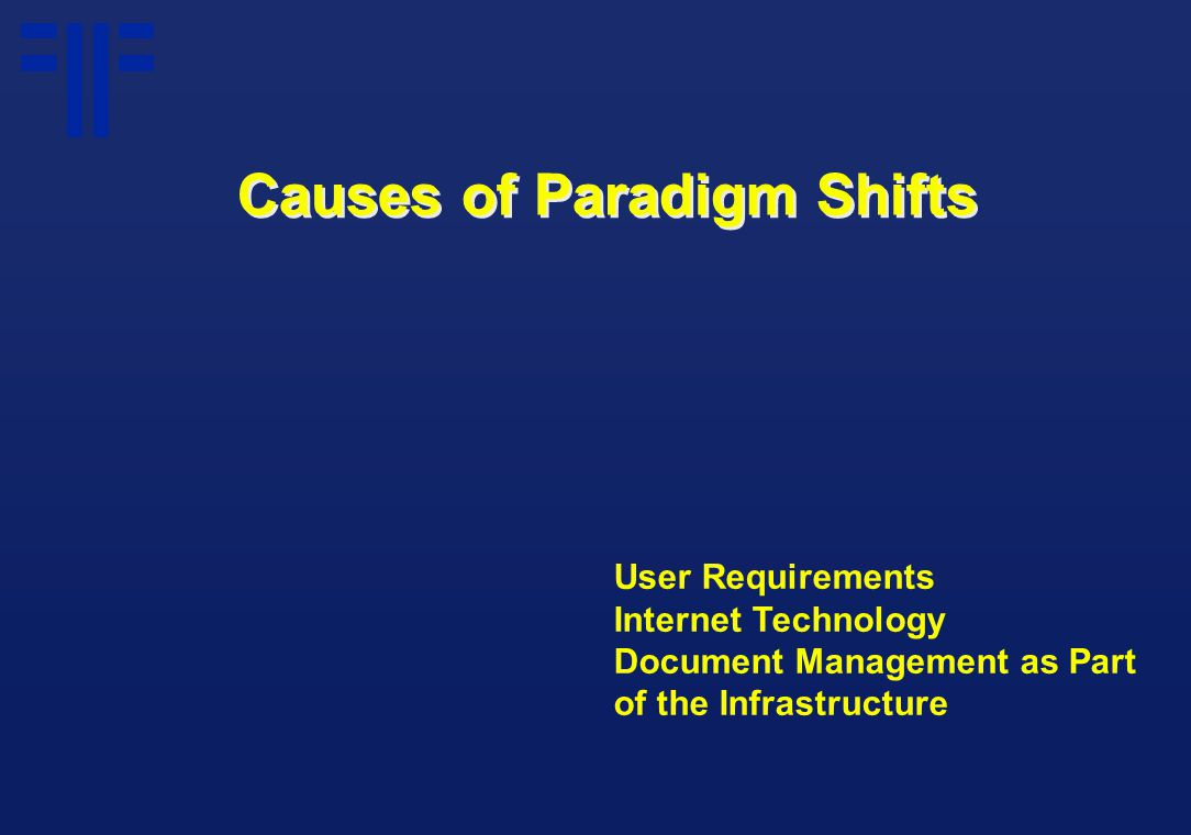 User Requirements Internet Technology Document Management as Part of the Infrastructure