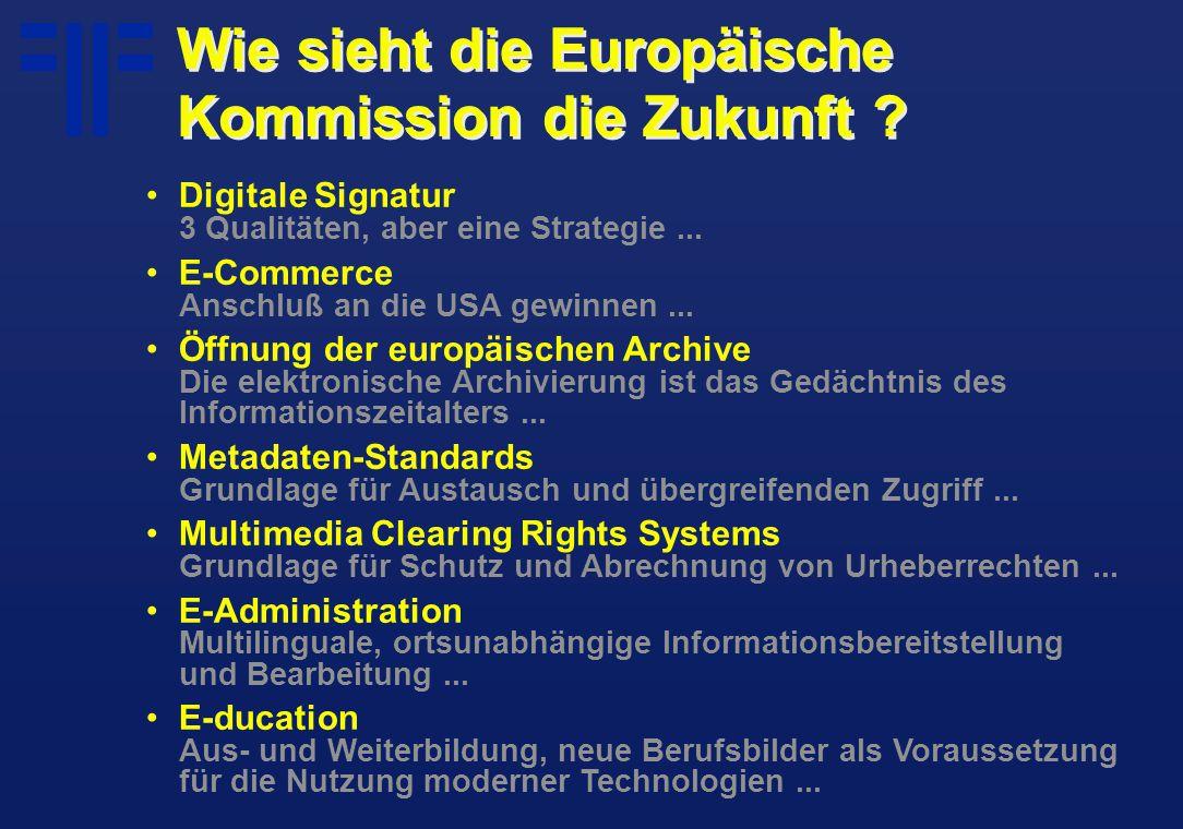 Wie sieht die Europäische Kommission die Zukunft .