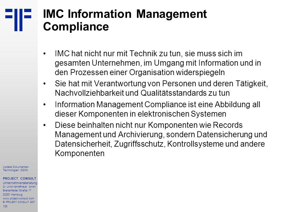 100 Update Dokumenten- Technologien (S204) PROJECT CONSULT Unternehmensberatung Dr. Ulrich Kampffmeyer GmbH Breitenfelder Straße 17 20251 Hamburg www.