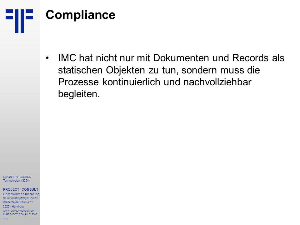 101 Update Dokumenten- Technologien (S204) PROJECT CONSULT Unternehmensberatung Dr. Ulrich Kampffmeyer GmbH Breitenfelder Straße 17 20251 Hamburg www.