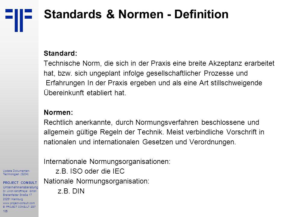 105 Update Dokumenten- Technologien (S204) PROJECT CONSULT Unternehmensberatung Dr. Ulrich Kampffmeyer GmbH Breitenfelder Straße 17 20251 Hamburg www.