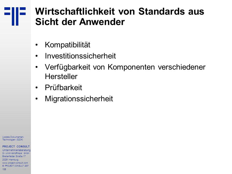106 Update Dokumenten- Technologien (S204) PROJECT CONSULT Unternehmensberatung Dr. Ulrich Kampffmeyer GmbH Breitenfelder Straße 17 20251 Hamburg www.