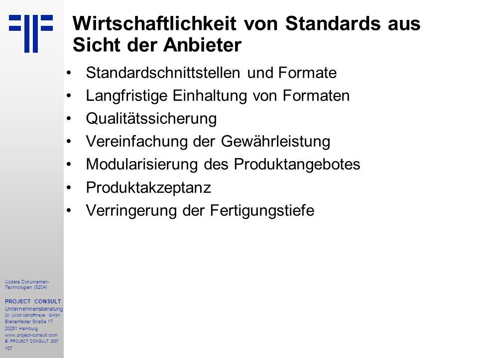 107 Update Dokumenten- Technologien (S204) PROJECT CONSULT Unternehmensberatung Dr. Ulrich Kampffmeyer GmbH Breitenfelder Straße 17 20251 Hamburg www.