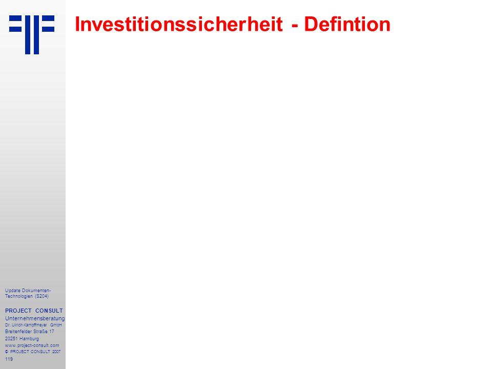 119 Update Dokumenten- Technologien (S204) PROJECT CONSULT Unternehmensberatung Dr. Ulrich Kampffmeyer GmbH Breitenfelder Straße 17 20251 Hamburg www.