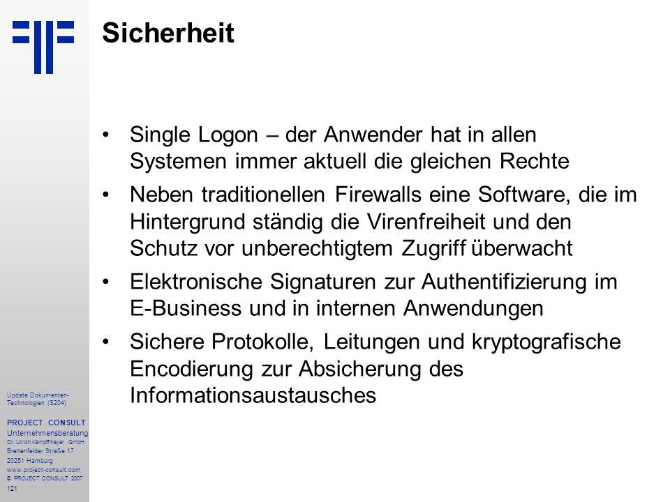 121 Update Dokumenten- Technologien (S204) PROJECT CONSULT Unternehmensberatung Dr. Ulrich Kampffmeyer GmbH Breitenfelder Straße 17 20251 Hamburg www.
