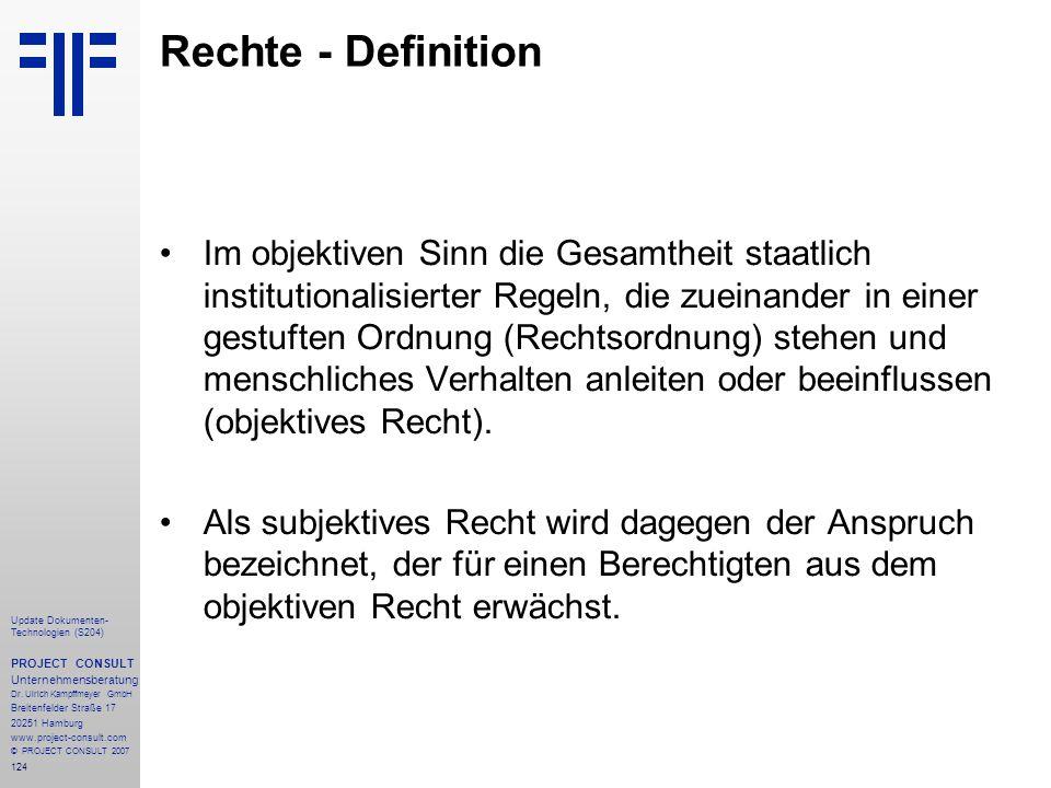 124 Update Dokumenten- Technologien (S204) PROJECT CONSULT Unternehmensberatung Dr. Ulrich Kampffmeyer GmbH Breitenfelder Straße 17 20251 Hamburg www.