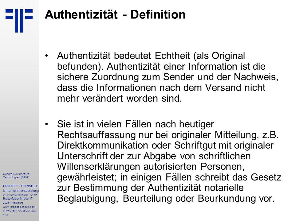 129 Update Dokumenten- Technologien (S204) PROJECT CONSULT Unternehmensberatung Dr. Ulrich Kampffmeyer GmbH Breitenfelder Straße 17 20251 Hamburg www.