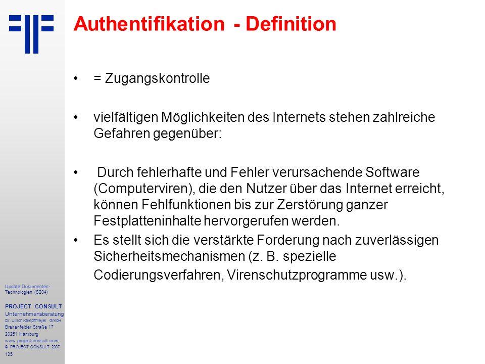 135 Update Dokumenten- Technologien (S204) PROJECT CONSULT Unternehmensberatung Dr. Ulrich Kampffmeyer GmbH Breitenfelder Straße 17 20251 Hamburg www.