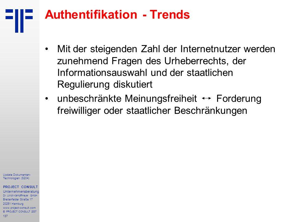 137 Update Dokumenten- Technologien (S204) PROJECT CONSULT Unternehmensberatung Dr. Ulrich Kampffmeyer GmbH Breitenfelder Straße 17 20251 Hamburg www.