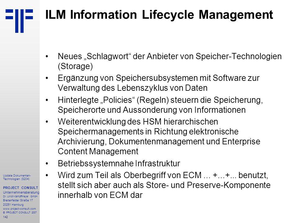 142 Update Dokumenten- Technologien (S204) PROJECT CONSULT Unternehmensberatung Dr. Ulrich Kampffmeyer GmbH Breitenfelder Straße 17 20251 Hamburg www.
