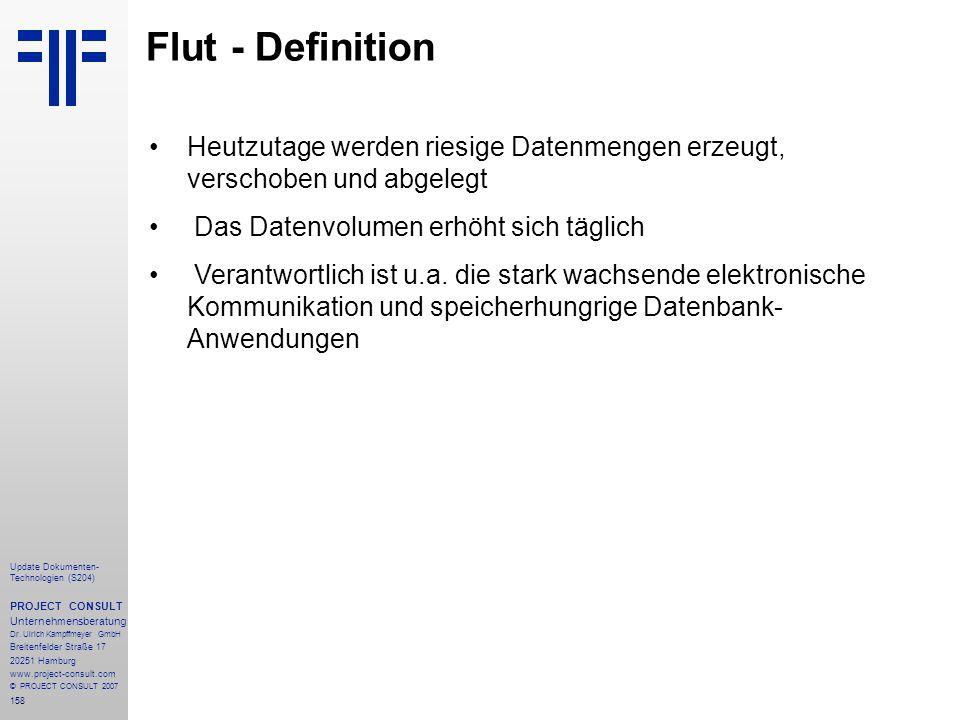 158 Update Dokumenten- Technologien (S204) PROJECT CONSULT Unternehmensberatung Dr. Ulrich Kampffmeyer GmbH Breitenfelder Straße 17 20251 Hamburg www.